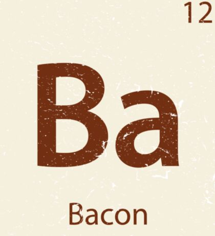 Vintage Bacon Periodic Table Element Sticker