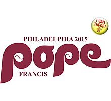 """Pope Retro Phillies Logo Mash Up """"I Was There"""" Photographic Print"""