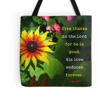 Psalm 136:1 His love endures forever - sunflower Tote Bag
