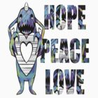 Hope Peace &amp; Love by Lighthouse Project