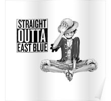 Straight outta East Blue Poster