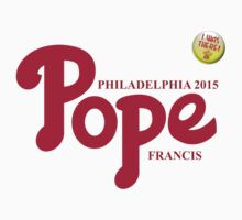"Pope Phillies Logo Mash Up ""I Was There"" by zenjamin"