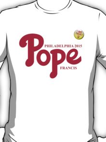"Pope Phillies Logo Mash Up ""I Was There"" T-Shirt"