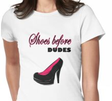 Shoes before Dudes black and classy Womens Fitted T-Shirt