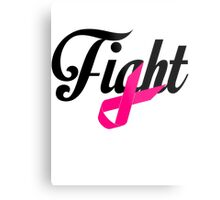 Fight Breast Cancer Awareness Metal Print