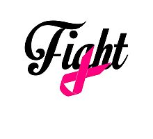 Fight Breast Cancer Awareness Photographic Print