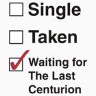 SINGLE TAKEN THE LAST CENTURION by thischarmingfan