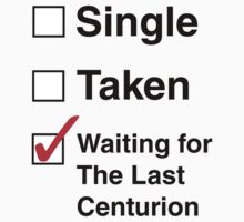 SINGLE TAKEN THE LAST CENTURION by thischarmingfan