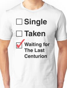 SINGLE TAKEN THE LAST CENTURION Unisex T-Shirt