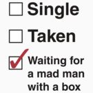 SINGLE TAKEN MAD MAN WITH A BOX by thischarmingfan