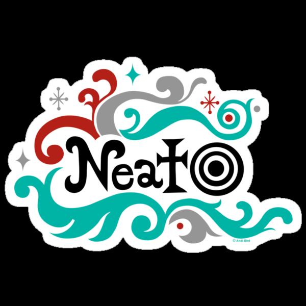 Neato by Andi Bird