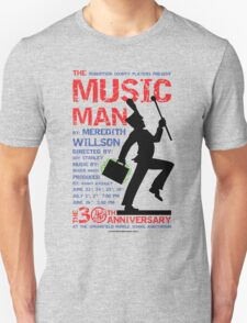 The Music Man Unisex T-Shirt