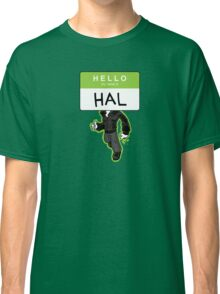 HELLO my name is HAL Classic T-Shirt