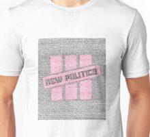 New Politics Lyric Art Unisex T-Shirt