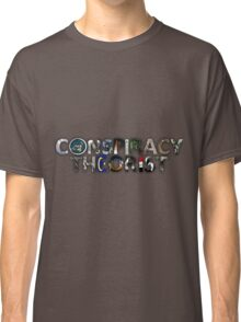 Conspiracy Theorist Classic T-Shirt