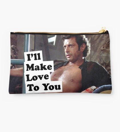 i'll make love to you Studio Pouch