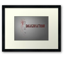 Invention and imagination Framed Print