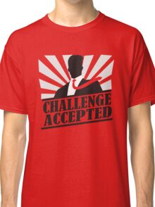 Challeng Accepted Classic T-Shirt