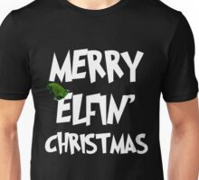 Merry Elfin' Christmas Unisex T-Shirt