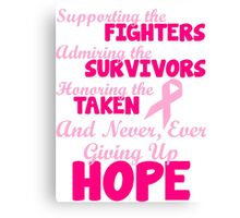 Supporting The Fighters Breast Cancer Awareness Canvas Print