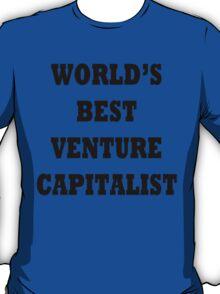 World's Best Venture Capitalist T-Shirt