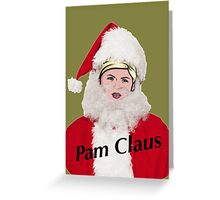 pam claus Greeting Card