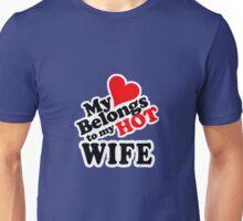 My Heart Belongs to My HOT Wife! (vintage look) Unisex T-Shirt