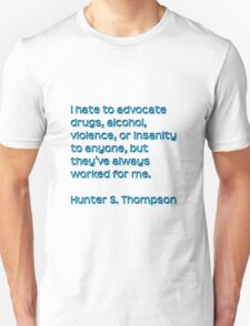 Hunter S. Thompson Qoute T-Shirt