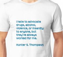 Hunter S. Thompson Qoute Unisex T-Shirt