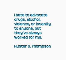 Hunter S. Thompson Qoute Unisex T-Shirt