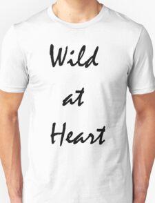 wild @ heart T-Shirt
