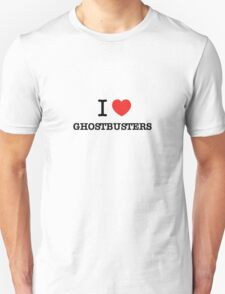 I Love GHOSTBUSTERS T-Shirt