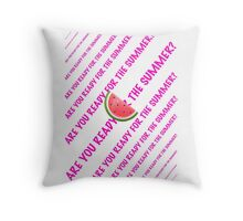 Are you ready for the Summer? Throw Pillow