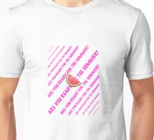 Are you ready for the Summer? Unisex T-Shirt