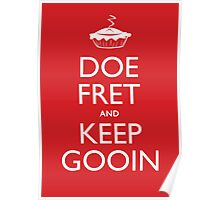 Doe Fret and Keep Gooin Poster