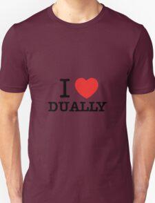 I Love DUALLY T-Shirt