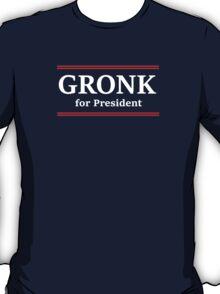 Gronk for President T-Shirt