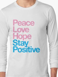 Peace Love Hope Stay Positive (pink/blue) Long Sleeve T-Shirt