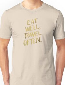 Eat Well, Travel Often – Gold Unisex T-Shirt