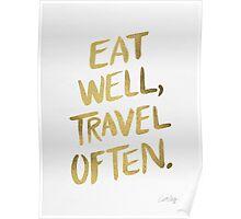 Eat Well, Travel Often – Gold Poster