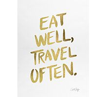 Eat Well, Travel Often – Gold Photographic Print