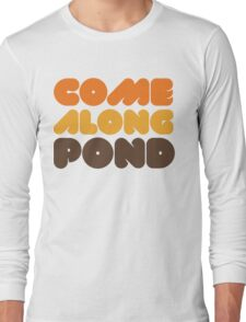 Doctor Who Come Along Pond Long Sleeve T-Shirt