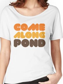 Doctor Who Come Along Pond Women's Relaxed Fit T-Shirt