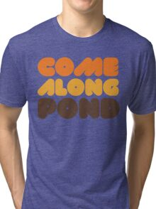 Doctor Who Come Along Pond Tri-blend T-Shirt
