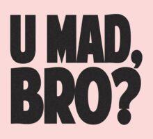 U MAD, BRO? Kids Clothes