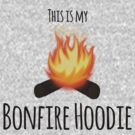 My Bonfire Hoodie by Megan Noble