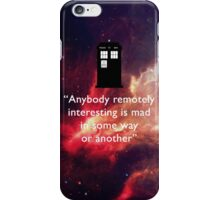Who Quote iPhone Case/Skin