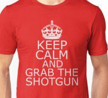 Keep Calm & Grab The Shotgun Unisex T-Shirt