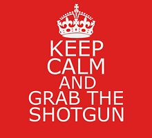 Keep Calm & Grab The Shotgun Unisex T-Shirt