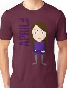 im an april Unisex T-Shirt